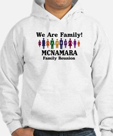 MCNAMARA reunion (we are fami Hoodie