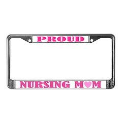 Proud Nursing Mom License Plate Frame