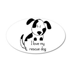 I love my rescue Dog Pet Humor Quote Decal Wall St