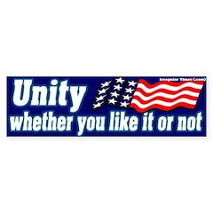 Unity Like it Or Not Bumper Bumper Sticker