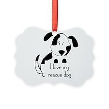 I Love My Rescue Dog Pet Humor Ornament