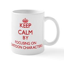 Keep Calm by focusing on Cartoon Charac Mug
