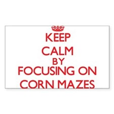 Keep Calm by focusing on Corn Mazes Decal