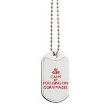 Keep Calm by focusing on Corn Mazes Dog Tags