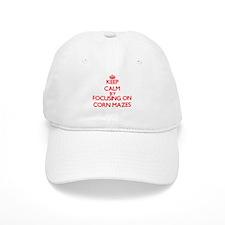 Keep Calm by focusing on Corn Mazes Baseball Cap
