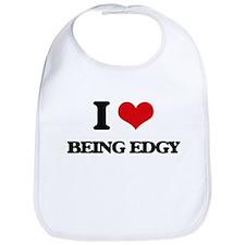 I love Being Edgy Bib