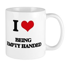 I love Being Empty-Handed Mugs