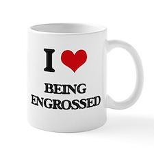 I love Being Engrossed Mugs
