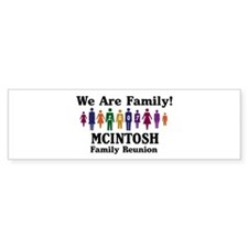 MCINTOSH reunion (we are fami Bumper Bumper Sticker