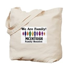 MCINTOSH reunion (we are fami Tote Bag