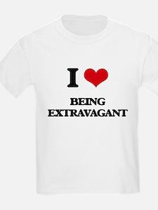I love Being Extravagant T-Shirt