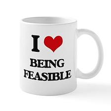 I Love Being Feasible Mugs