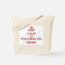 Keep Calm by focusing on Genies Tote Bag