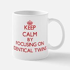 Keep Calm by focusing on Identical Twins Mugs