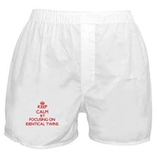 Keep Calm by focusing on Identical Tw Boxer Shorts