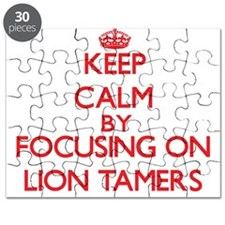 Keep Calm by focusing on Lion Tamers Puzzle