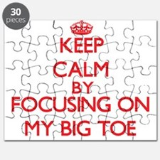 Keep Calm by focusing on My Big Toe Puzzle