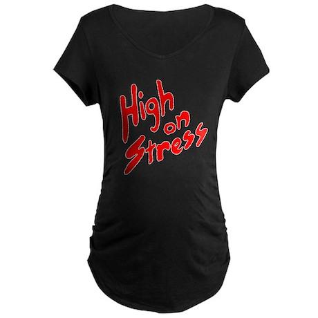 High on Stress Maternity Dark T-Shirt