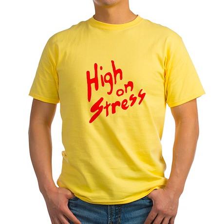 High on Stress Yellow T-Shirt