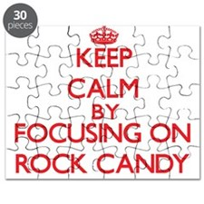 Keep Calm by focusing on Rock Candy Puzzle