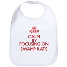 Keep Calm by focusing on Swamp Rats Bib