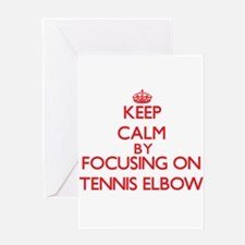 Keep Calm by focusing on Tennis Elb Greeting Cards