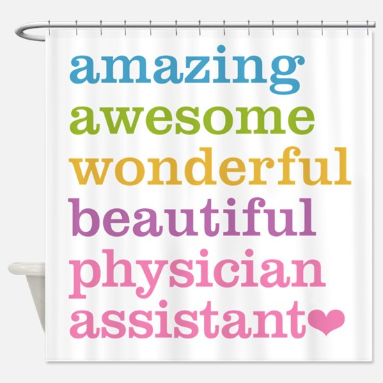 Physician Assistant Shower Curtain