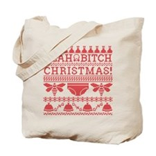 Yeah Bitch Christmas Tote Bag