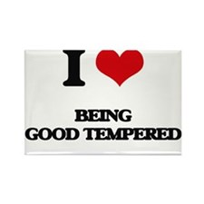 I Love Being Good Tempered Magnets