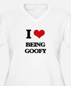 I Love Being Goofy Plus Size T-Shirt