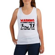 Warning: If Zombies Are Chasing Us, I'm T Tank Top