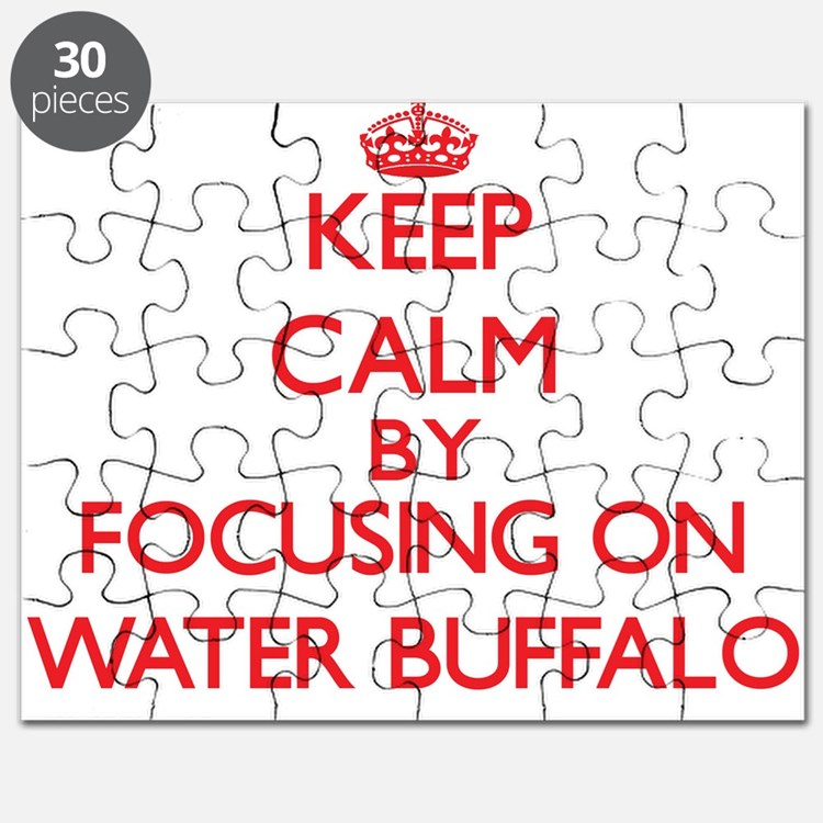 Keep Calm by focusing on Water Buffalo Puzzle