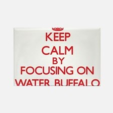 Keep Calm by focusing on Water Buffalo Magnets