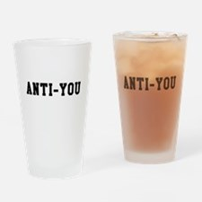 Anti-You Drinking Glass