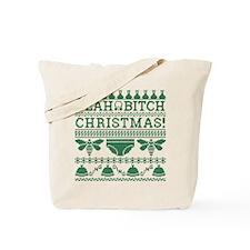 Yeah Bitch Christmas 2 Tote Bag