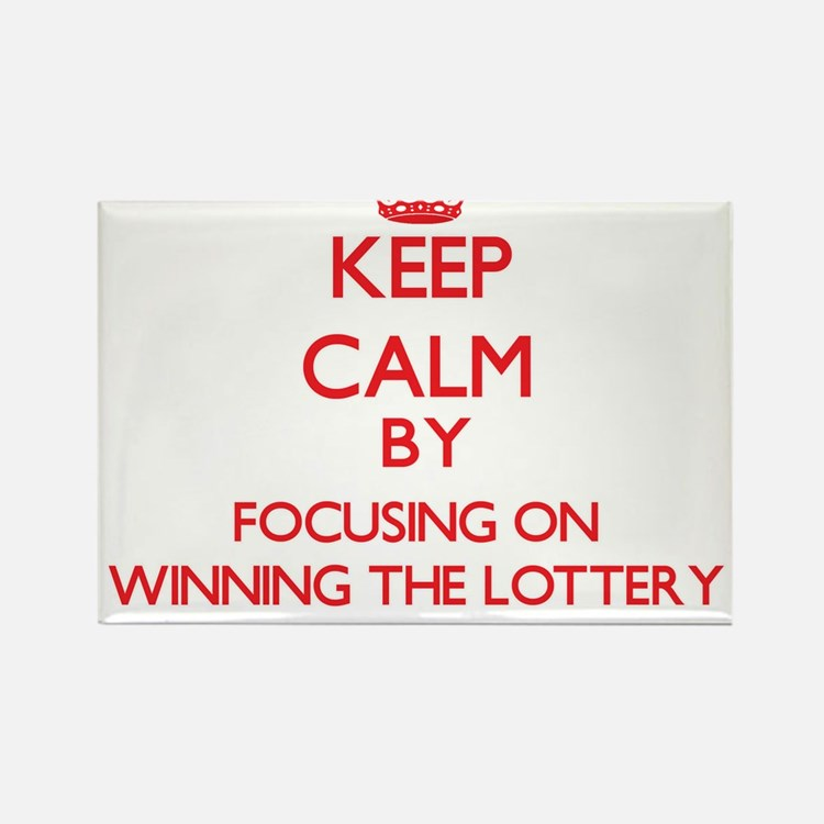 Keep Calm by focusing on Winning The Lotte Magnets