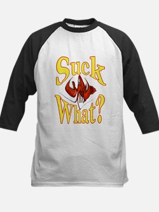 Suck What ? Crawfish Shirt Baseball Jersey