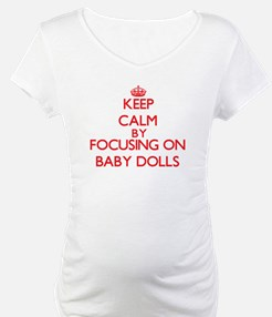 Keep Calm by focusing on Baby Do Shirt