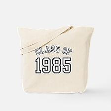 Class of 1985 Tote Bag