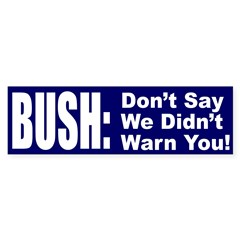Don't Say We Didn't Warn You! (sticker)