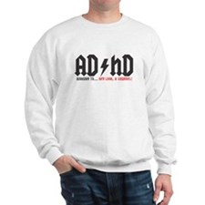 AD/HD (Highway To... Hey Look A Squirre Sweatshirt