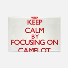 Keep Calm by focusing on Camelot Magnets