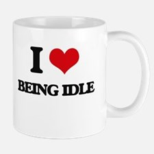 I Love Being Idle Mugs