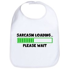 Sarcasm Loading (Please Wait) Bib