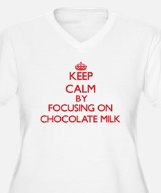 Keep Calm by focusing on Chocola Plus Size T-Shirt