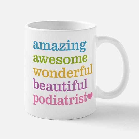 Awesome Podiatrist Mug