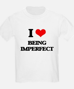 I Love Being Imperfect T-Shirt