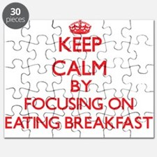 Keep Calm by focusing on Eating Breakfast Puzzle