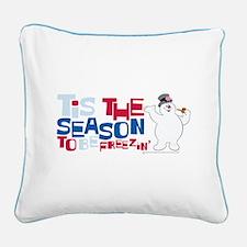 Tis the Season to be Freezing Square Canvas Pillow