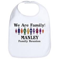 MANLEY reunion (we are family Bib